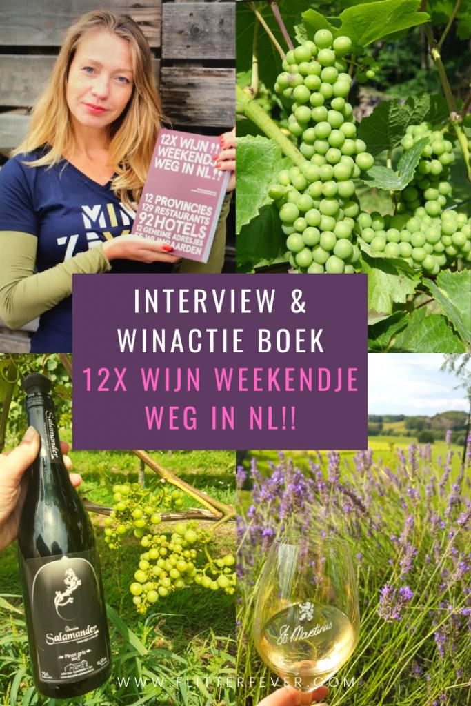 Wijn Weekendje Weg Pinterest interview winactie
